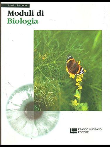 Moduli di biologia. Per le Scuole superiori
