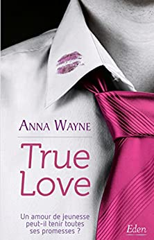 True Love par [Wayne, Anna]