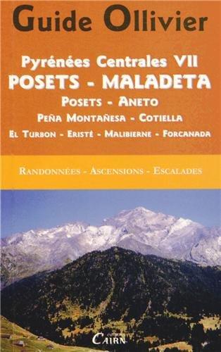 PYRENEES CENTRALES VII, POSETS-MALADETA
