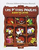 Les P'Tites Poules/Album Collector 1