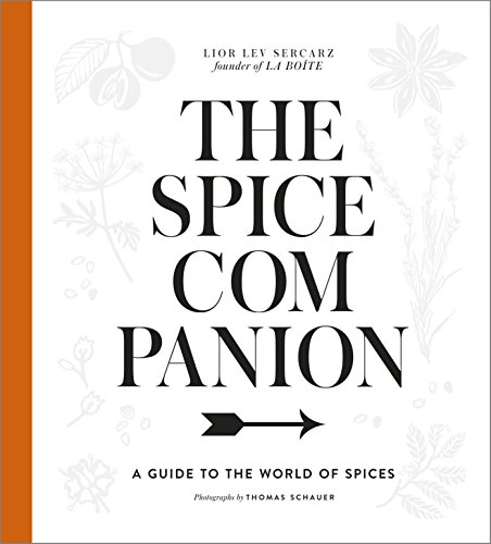 The Spice Companion: A Guide to the World of Spices por Lior Lev Sercarz