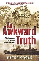 An Awkward Truth: The bombing of Darwin, February 1942