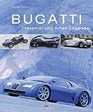 Bugatti: Inszenierung einer Legende