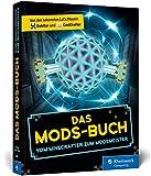 Das Mods-Buch: Die besten Mods f�r Minecraft: Autocrafting, Hightech-Geb�ude, neuer Endboss etc. Bild