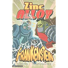 Zinc Alloy vs Frankenstein (Graphic Sparks) (Graphic Fiction: Tiger Moth)