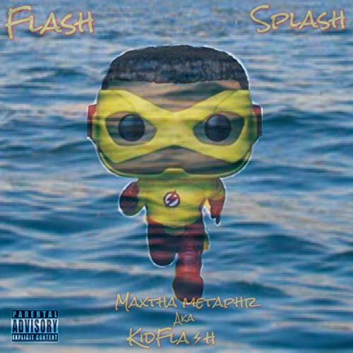 Flash Splash [Explicit] Splash Flash