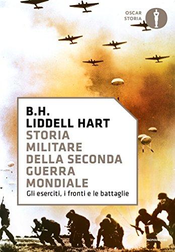Storia militare della Seconda guerra mondiale: Gli eserciti, i fronti e le battaglie