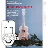 O DU FRÖHLICHE - Die bekanntesten Advents- und Weihnachtslieder für 1-2 Gitarren inkl. praktischer Notenklammer (broschiert) von Peter Ansorge und Bruno Szordikowski (Noten/Sheetmusic)