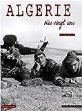Algérie : Nos vingt ans