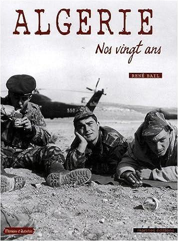 Algérie : Nos vingt