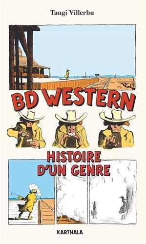 BD Western. Histoire d'un Genre