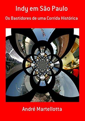 Indy Em São Paulo (Portuguese Edition) por André Martellotta