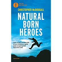 Natural born heroes (Italian Edition)
