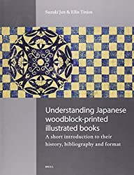 Understanding Japanese Woodblock-Printed Illustrated Books