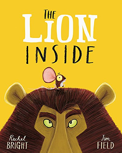 The Lion Inside por Rachel Bright