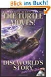 The Turtle Moves!: Discworld's Story...