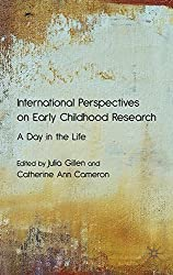 International Perspectives on Early Childhood Research: A Day in the Life