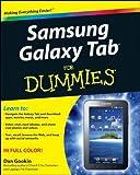Samsung Galaxy Tab For Dummies by Dan Gookin (2011-04-05)