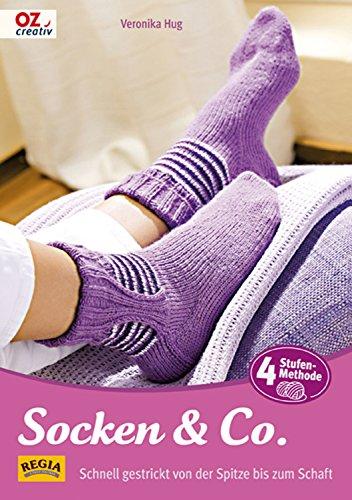 Socken & Co.: Schnell gestrickt von der Spitze bis zum Schaft