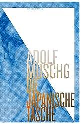 Die Japanische Tasche: Roman