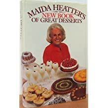 Maida Heatter's New Book of Great Desserts by Maida Heatter (1982-05-12)