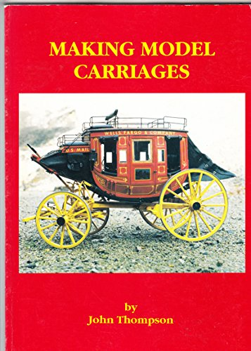 Making Model Carriages por John Thompson