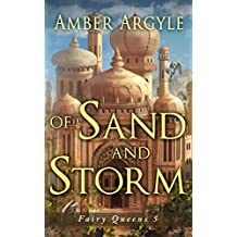 Of Sand and Storm (Fairy Queens Book 5) (English Edition)