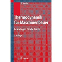 Thermodynamik Fa1/4r Maschinenbauer: Grundlagen Fa1/4r Die Praxis