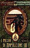 I Mecha di Napoleone III (I Robot di La Marmora - Saga Vol. 2)