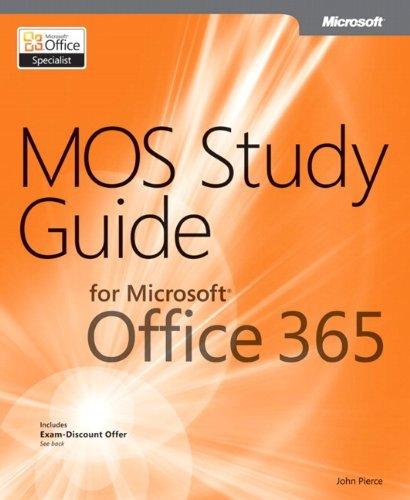 MOS Study Guide for Microsoft Office 365 by John Pierce (2012-06-25) par John Pierce
