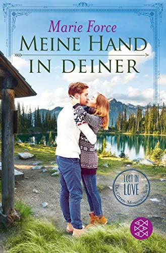 Meine Hand in deiner (Lost in Love. Die Green-Mountain-Serie)