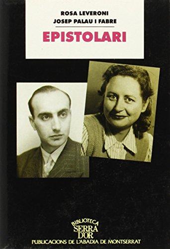 Epistolari Rosa Leveroni - Josep Palau i Fabre, 1940-1975 (Biblioteca Serra d'or) por Rosa Leveroni