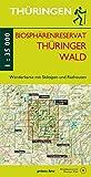 Wanderkarte Biosphärenreservat Thüringer Wald: Mit Ilmenau, Masserberg, Neustadt/Rennsteig, Schleusingen, Oberhof, Schmiedefeld/Rennsteig, Suhl<br>Mit ... zu Fuß erleben / Wanderkarten, 1:30.000)