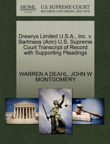 drewrys-limited-usa-inc-v-bartmess-ann-us-supreme-court-transcript-of-record-with-supporting-pleadin