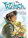 Witch - Saison 2 - Tome 11: Le temps des adieux par Disney