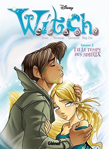 Witch - Saison 2 - Tome 11: Le temps des adieux