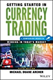 Getting Started in Currency Trading: Winning in Today's Market + Companion Website