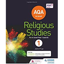 AQA A-level Religious Studies Year 1: Including AS
