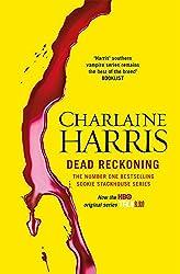 Dead Reckoning: A True Blood Novel: 11 (Sookie Satckhouse series)