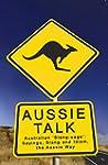 Aussie Talk: Australian 'Slang-uage':...