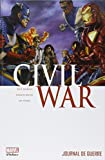 Journal de guerre : Civil War. 4 | Jenkins, Paul (1965-....). Auteur