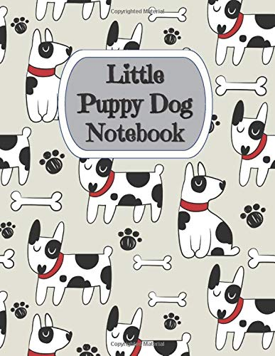 Little Puppy Dog Notebook: Super Kidz - Writing, Printing, Stories and Diary. Custom Interiors with Art Doodles and Thick Lined Paper, 120 pg. Elementary and Education for Ages 4-10