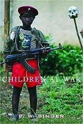 Children at War by P.W. Singer (2005-01-11)