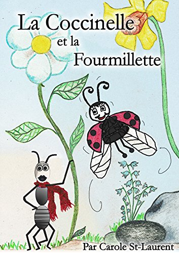 Couverture du livre La Coccinelle et la Fourmillette: Illustré