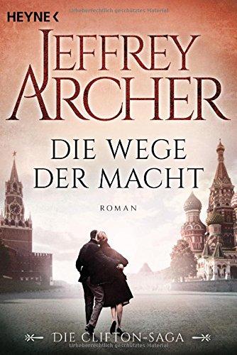 Archer, Jeffrey: Die Wege der Macht