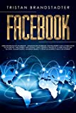 Facebook: Mercadotecnia en Facebook - Anuncios de Facebook: Ganar dinero con la publicidad de Facebook. Más dinero, más ventas y más clientes a través ... en línea, Copywriting (Spanish Edition)