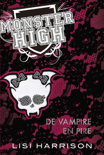 Monster High T04 De vampire en pire