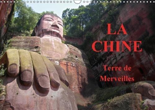 La Chine, Terre De Merveilles 2018: Voyage Au c/Ur De La Chine, De Pekin a Lantau. par Christophe Vacher