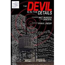 [(The Devil Is in the Details : Examining Matt Murdock and Daredevil)] [By (author) Ryan K Lindsay ] published on (February, 2013)