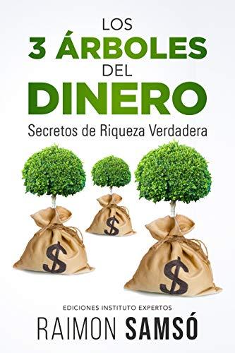 LOS 3 ÁRBOLES DEL DINERO de Raimon Samsó